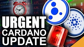 URGENT Cardano Update (ADA Ecosystem Ready to Explode)