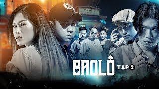Phim Hay 2019 - Bao Lô -Tập 3 Full | Ngân Quỳnh, Lê Giang, Ngọc Thanh Tâm, Quang Trung, Phở Đặc Biệt