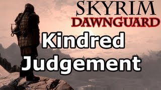 Skyrim: Kindred Judgement Quest (Dawnguard DLC Walkthrough)