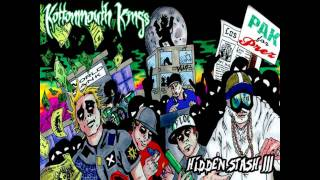 Kottonmouth Kings - Hidden Stash III - Still Smokin