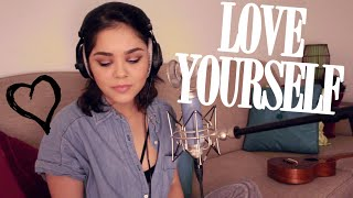 Love Yourself - Justin Bieber | Alyssa Bernal