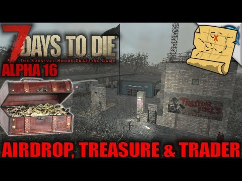 7 Days to Die | Airdrop, Treasure & Trader | Let's Play Gameplay Alpha 16 | S16.Exp-1E11