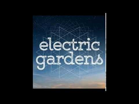 Electric Gardens 2018 (unoffical mix)