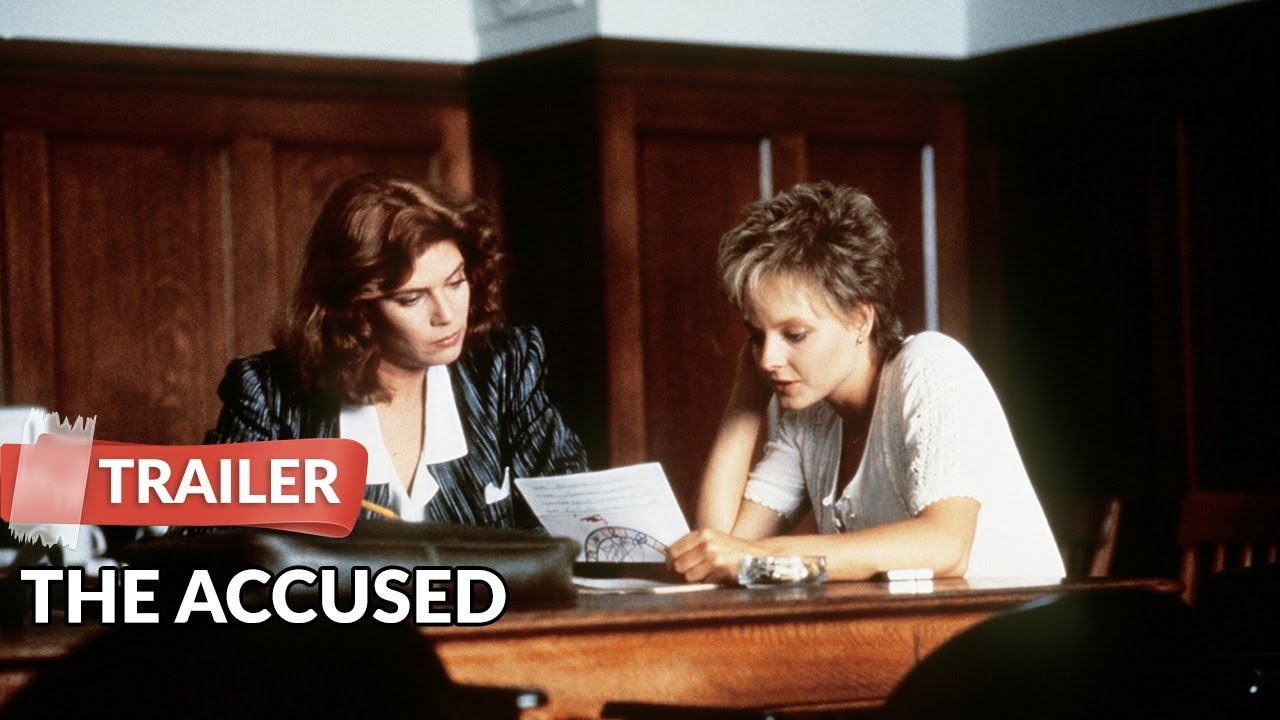 the accused trailer kelly mcgillis jodie foster  the accused 1988 trailer kelly mcgillis jodie foster