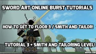 Sword Art Online Burst Roblox Smith And Tailor Leveling. + How to get to floor 3!
