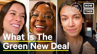 Why America Needs The Green New Deal | One Small Step | NowThis