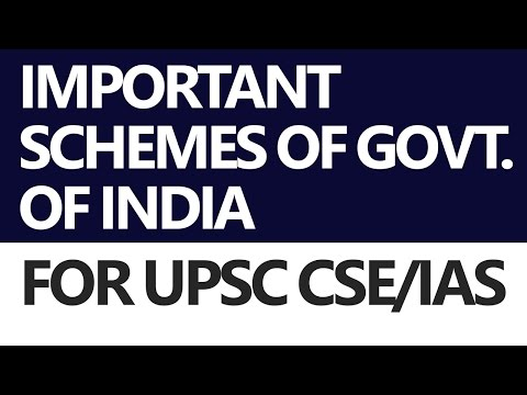 Important Ongoing Schemes by Government of India [UPSC CSE/I