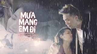 Mưa Mang Em Đi Remix - Minh Vương M4U | Short Film