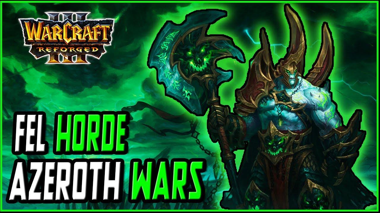 Azeroth Wars Reforged: Fel Horde VS Furbies | Warcraft 3 Custom