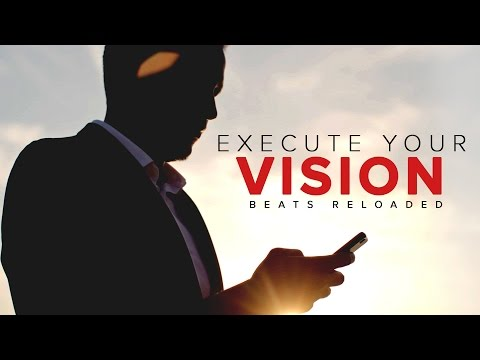 Execute Your Vision (Stop Playing With Life) ᴴᴰ