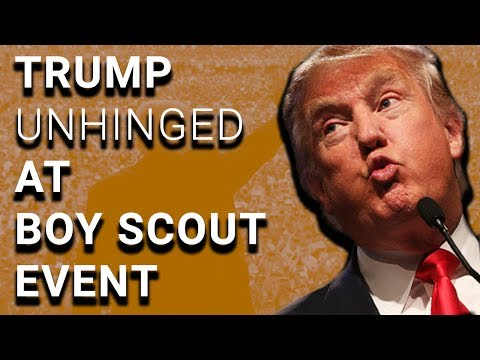 Trump Loses His Mind at Boy Scout Rally, Boy Scouts Bail