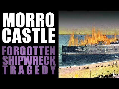 Forgotten  -  SS Morro Castle Tragedy