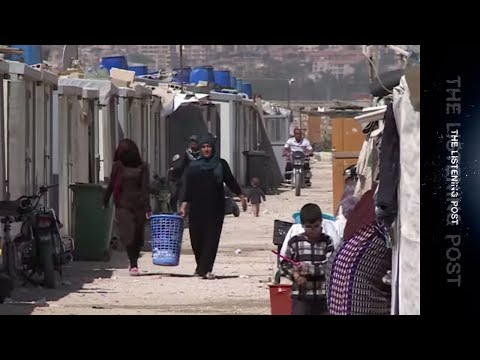 The fear and loathing of Syrian refugees in Lebanon - The Listening Post (Feature)