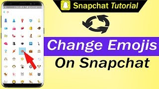 How To Change Emojis on Snapchat