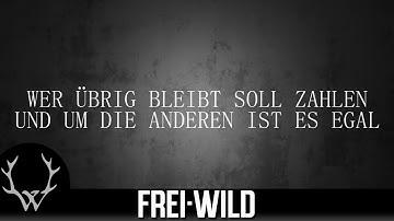 Frei.Wild - Macht euch endlich alle platt [Lyricversion]