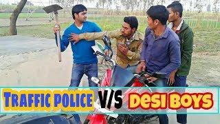 TRAFFIC POLICE  V/S DESI BOYS FUNNY VINE BY AMIT SHRIVASTAV