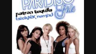 Paradiso Girls - Patron Tequila (sickNX Remix)