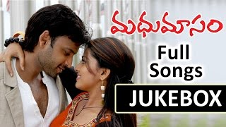 Madhumasam (మధుమాసం)Telugu Movie || Full Songs Jukebox || Sumanth,Sneha