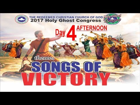 RCCG 2017 HOLY GHOST CONGRESS_ #Day4 Afternoon_Songs Of Victory