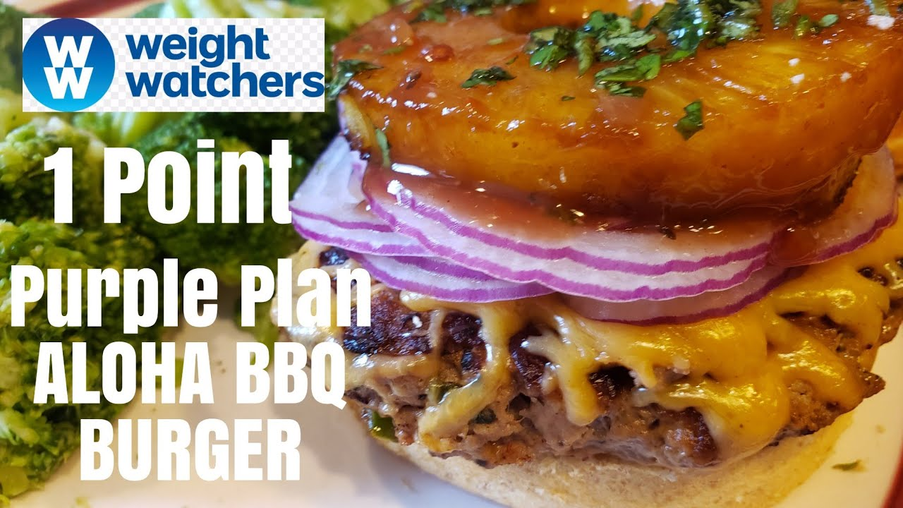 Ww Purple Plan 1 Point Aloha Bbq Burger Healthy Eating Youtube