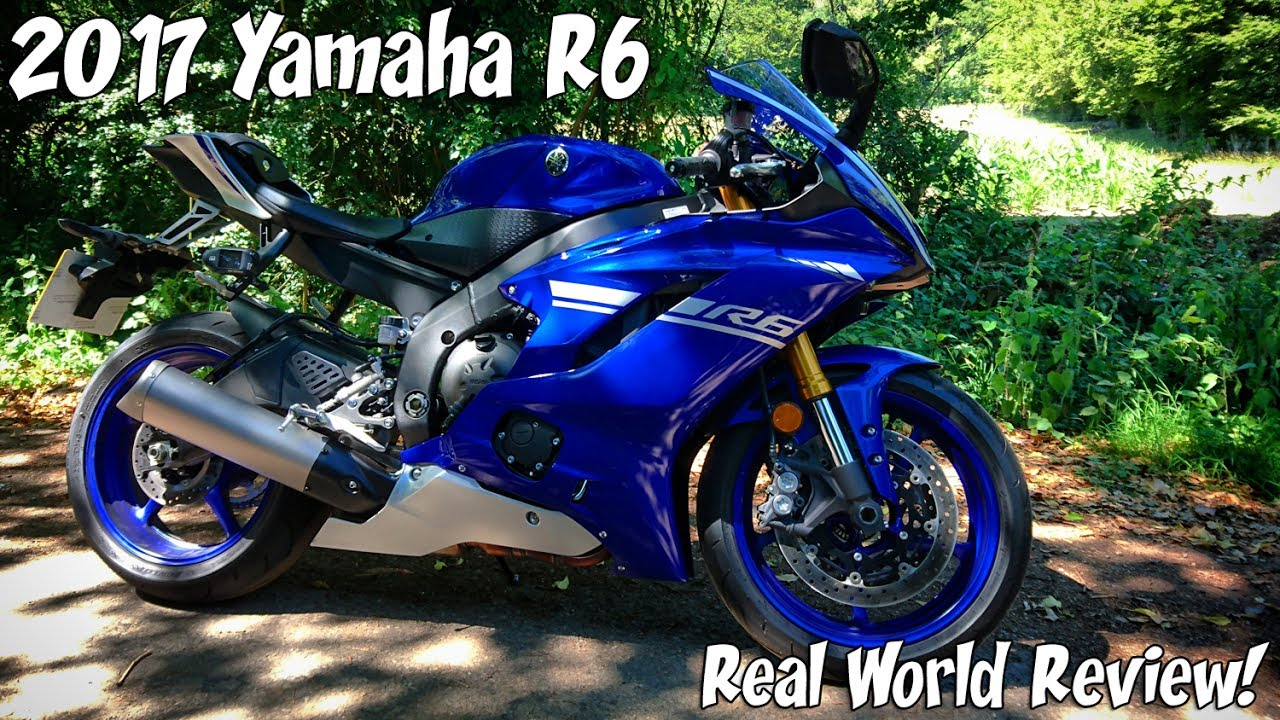 2017 Yamaha R6, Real world review!