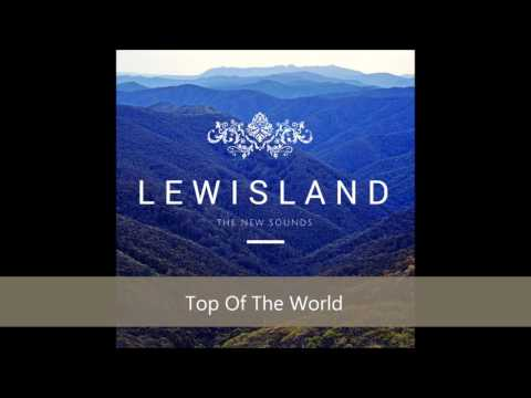 Lewisland - Top Of The World
