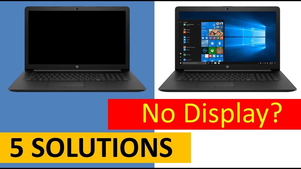 5 Solutions Laptop On But No Display Hp Hp Laptop Elitebook Black Screen Fix Youtube