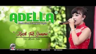 OM ADELLA-Kasih Tak Sampai Voc Arneta Julia SemmangJaya 2018