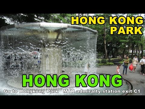Go to Hongkong Park   MTR admiralty station exit C1