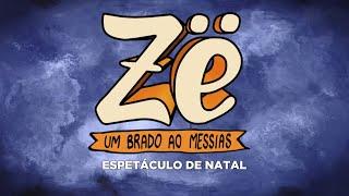 Zë | Espetáculo de Natal IBFC 2019