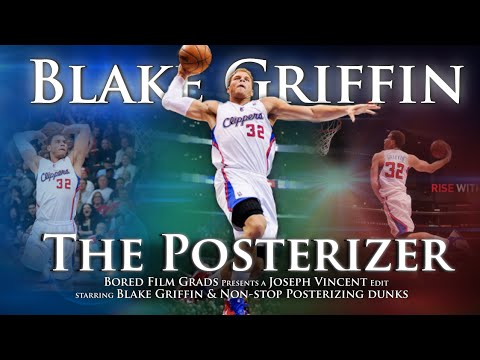 Blake Griffin - The Posterizer