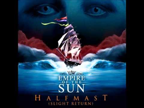 Empire of the Sun - Half Mast (Drew Id Remix) mp3