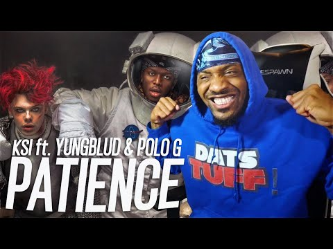 KSI – Patience (feat. YUNGBLUD \u0026 Polo G) (REACTION!!!)