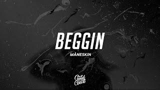 Måneskin - Beggin (Lyrics)
