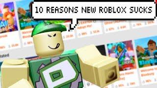"TOP 10 REASONS ""NEW ROBLOX"" SUCKS..."