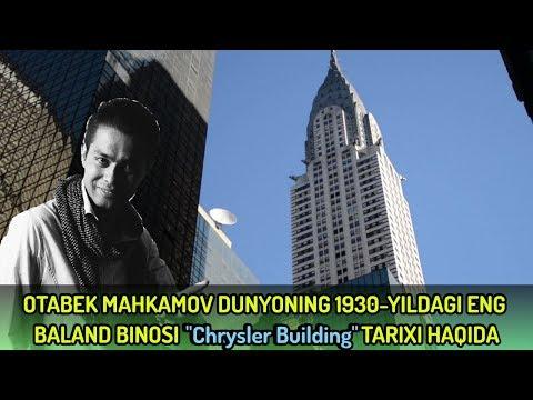 Otabek Mahkamov New Yorkni eng ajoyib binosi Chrysler Building haqida