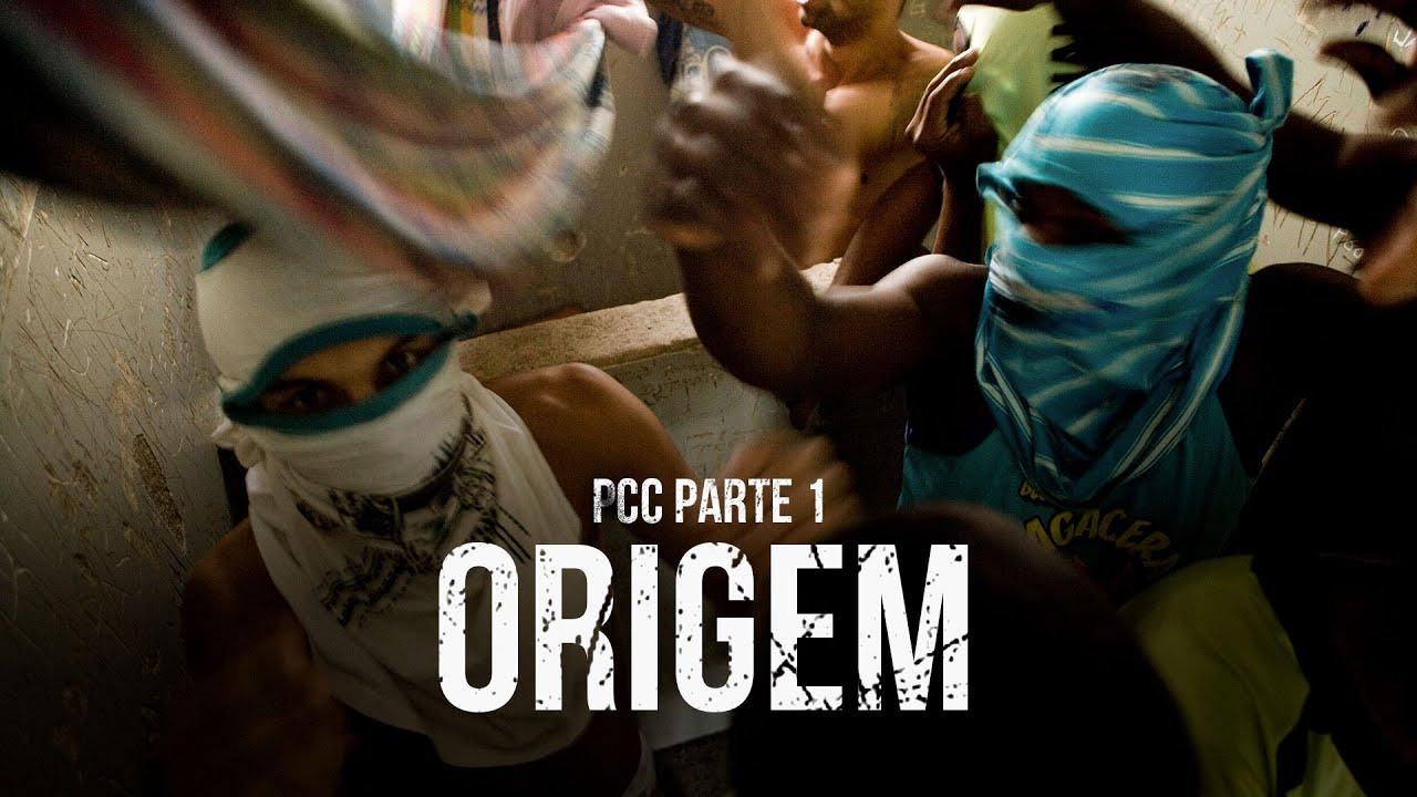 PCC: PRIMEIRO CARTEL DA CAPITAL - PARTE 1: ORIGEM