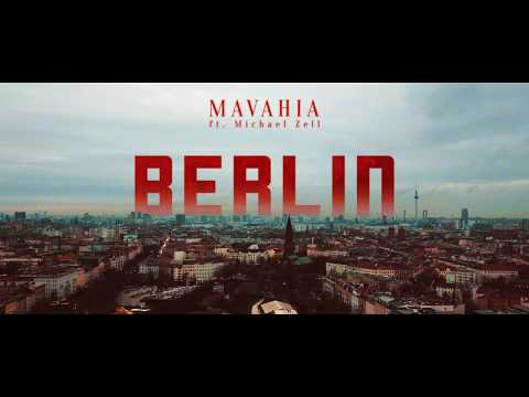 Mavahia ft Michael Zell, Berlin - Official Videoclip