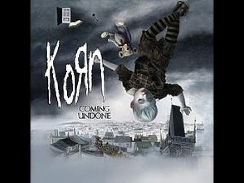KORN  COMING UNDONE REMIX