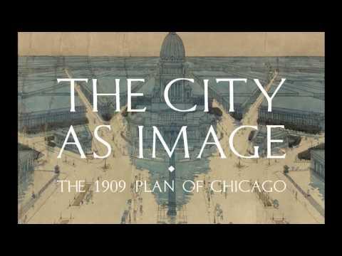 Daniel Burnham's Plan for Chicago
