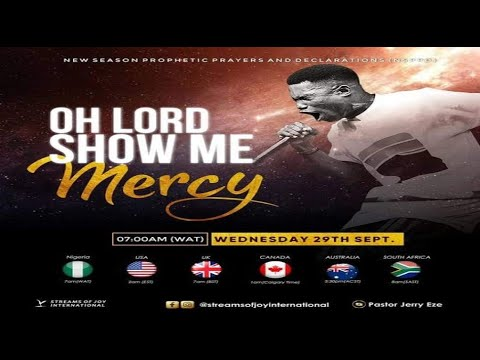 Download OH LORD, SHOW ME MERCY [NSPPD] - 29TH SEPTEMBER, 2021