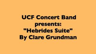 Hebrides Suite (All 4 Mvts)--Clare Grundman [Professional Audi…