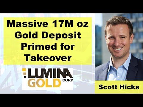 Massive 17M Oz Gold Deposit Primed For Takeover (Scott Hicks From Lumina Gold)