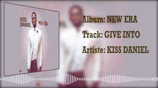Kiss Daniel | Give Into [Official Audio]