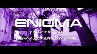 ENIGMA | Future x Quavo Type Beat 2017 (Prod by No Name Tim)