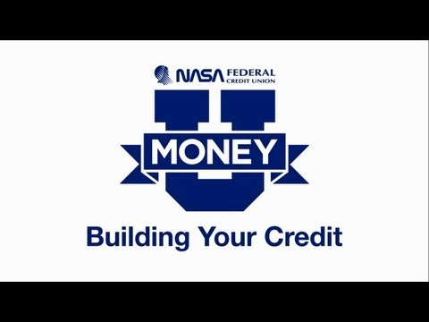 Money U - Building Your Credit by NASA Federal Credit Union