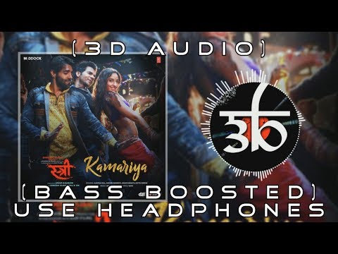 Kamariya | 3D Audio | Bass Boosted | Nora Fatehi | Virtual 3d Audio | HQ