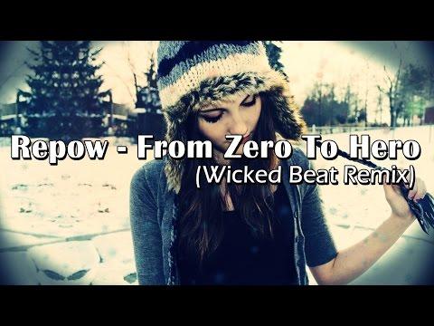 Repow - From Zero To Hero (ANNGI Remix)