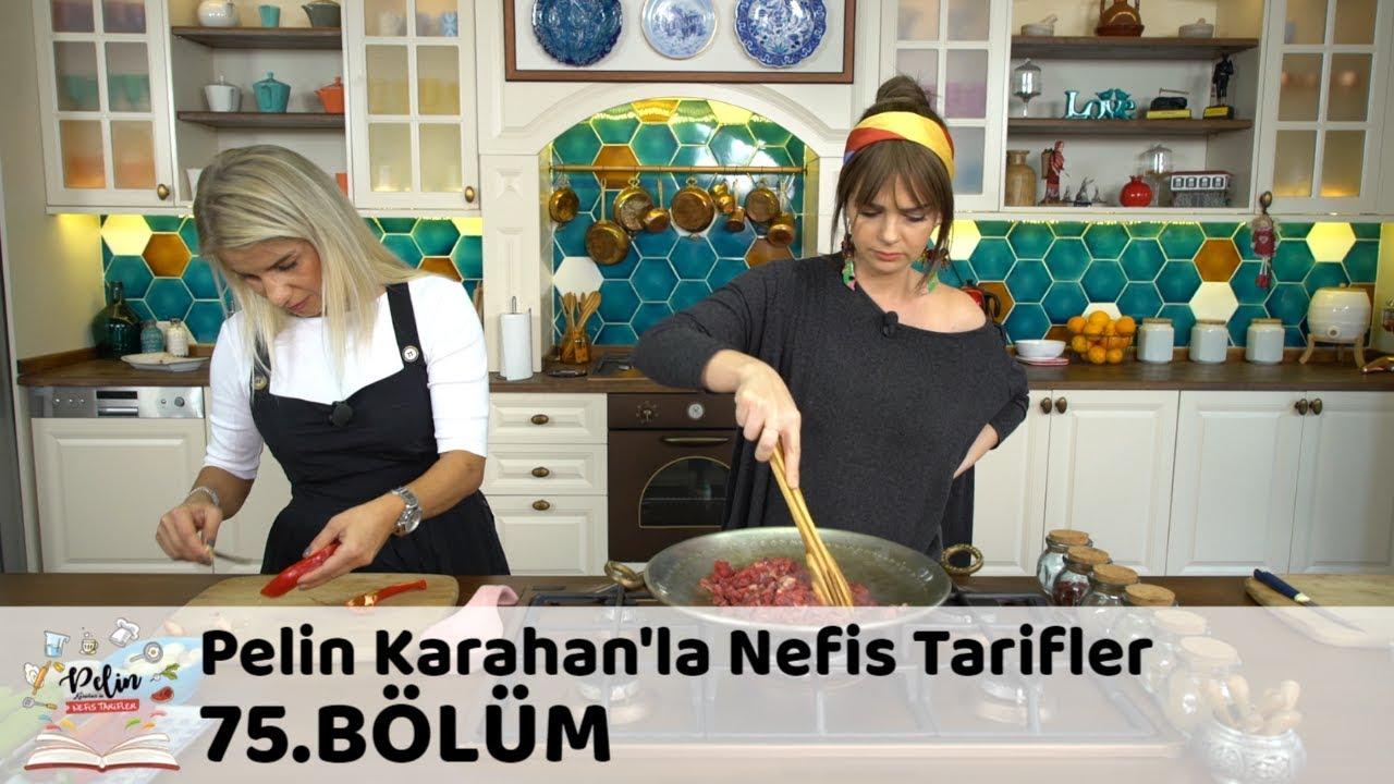 Pelin Karahan'la Nefis Tarifler 75.Bölüm (22 Aralık 2017)