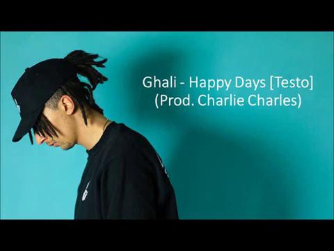 Ghali - Happy Days (Prod. Charlie Charles) [TESTO]